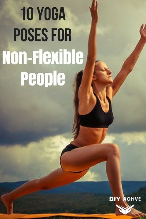 10 Yoga Poses for Non-Flexible People