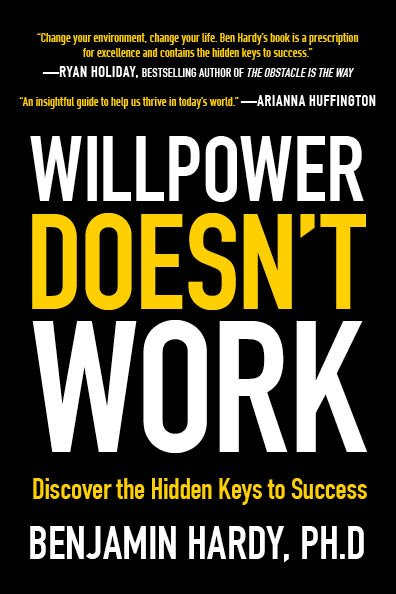 How To Get Motivated Stop Exercising Your Willpower Willpower doesn't Work