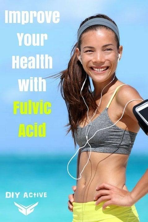 Improve Your Health with Fulvic Acid