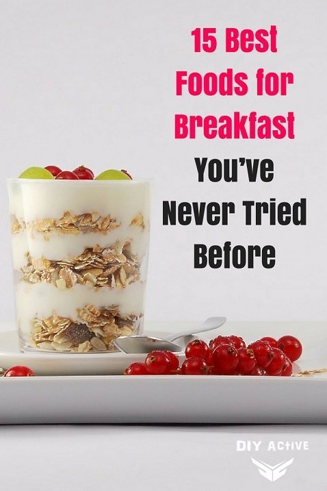 15 Best Foods for Breakfast You've Never Tried Before