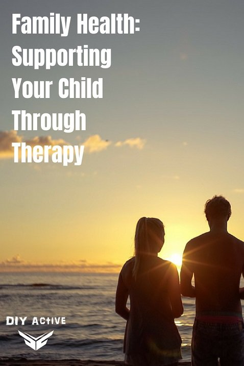 Family Health Supporting Your Child Through Therapy Today