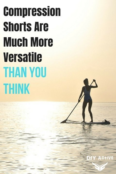 Compression Shorts Are Much More Versatile Than You Think Paddleboarding