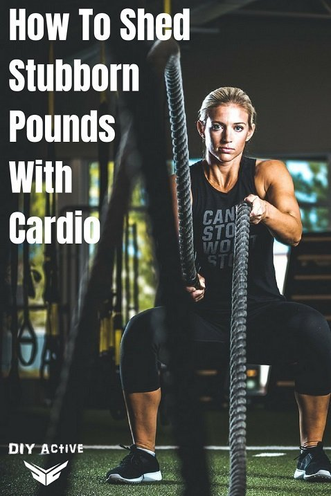 How To Shed Stubborn Pounds 4 Key Tips To Cardio Workouts