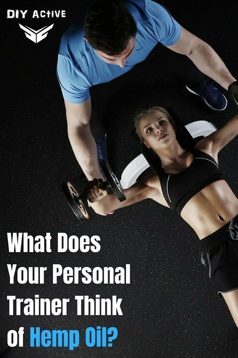 So What Does Your Personal Trainer Think of Hemp Oil