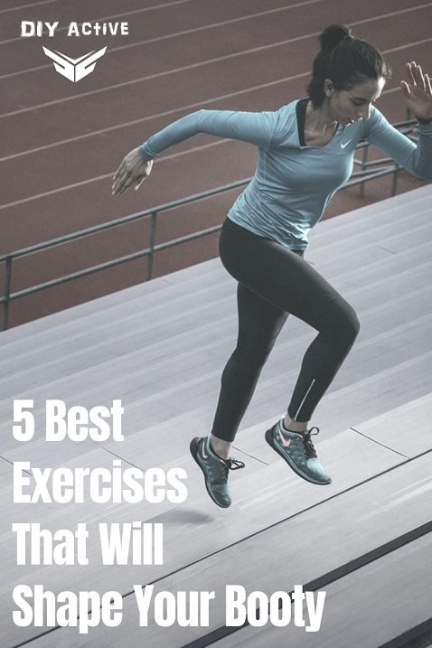 5 Best Exercises That Will Shape Your Booty