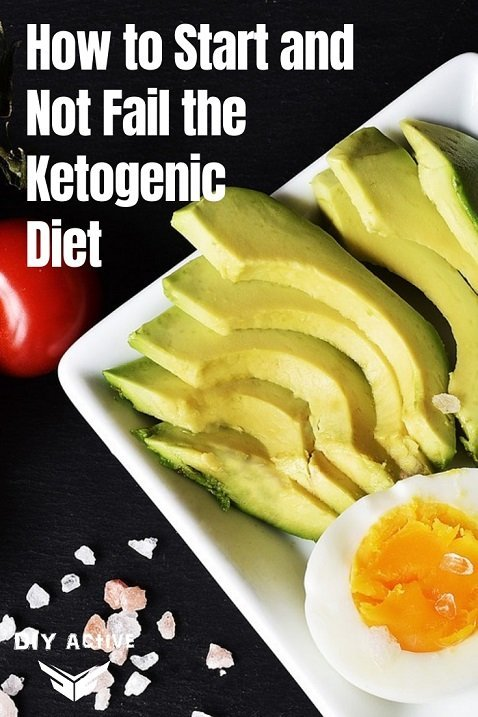 How to Start and Not Fail the Ketogenic Diet Guide