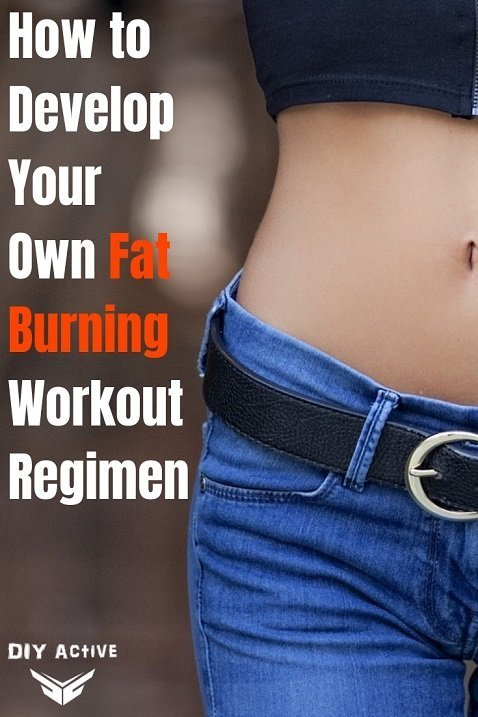 How to Develop Your Own Fat Burning Workout Regimen
