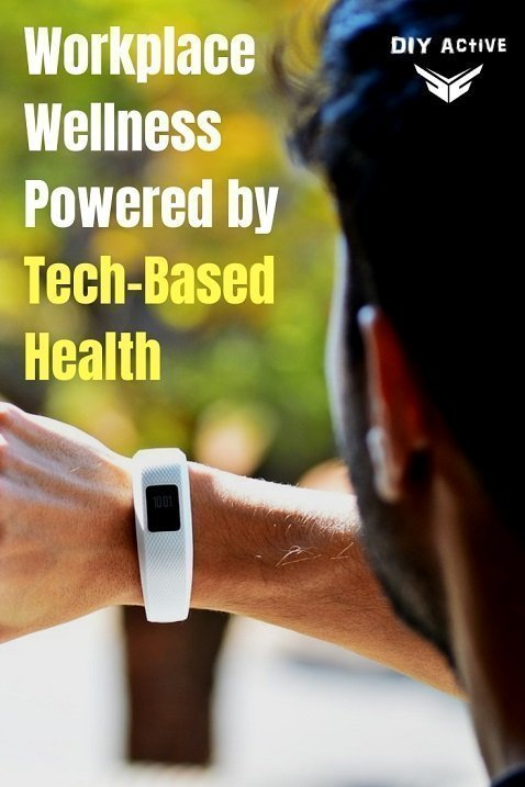 Workplace Wellness Powered by Tech-Based Health
