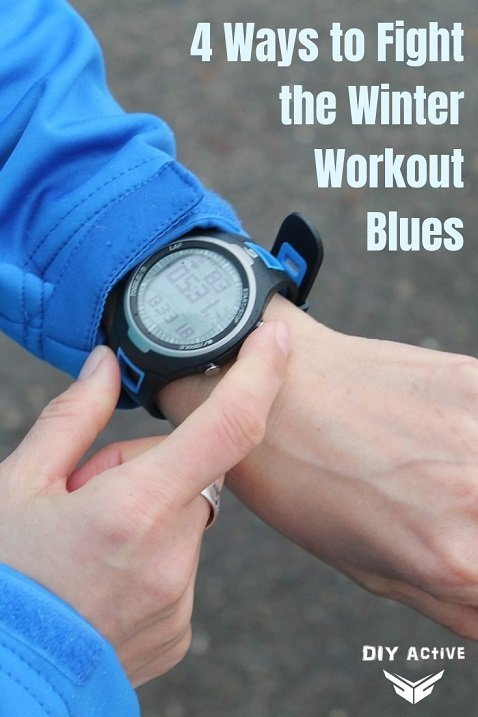 4 Ways to Fight the Winter Workout Blues