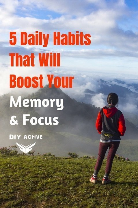 5 Daily Habits That Will Boost Your Memory and Focus