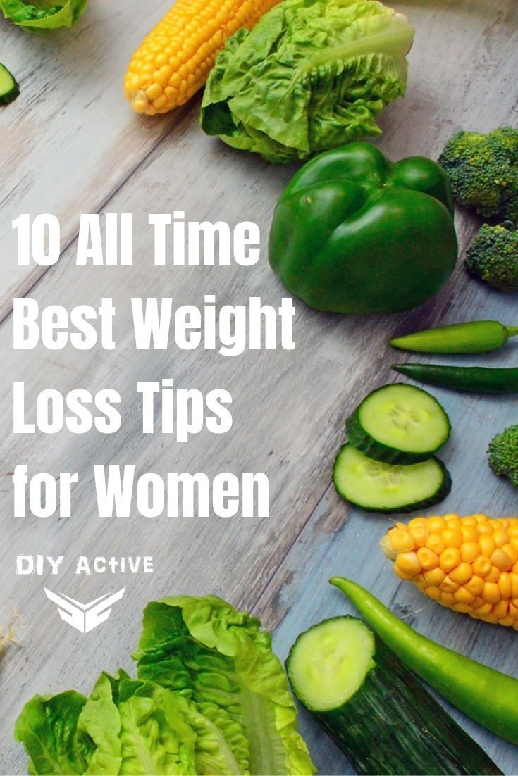 10 All Time Best Weight Loss Tips for Women