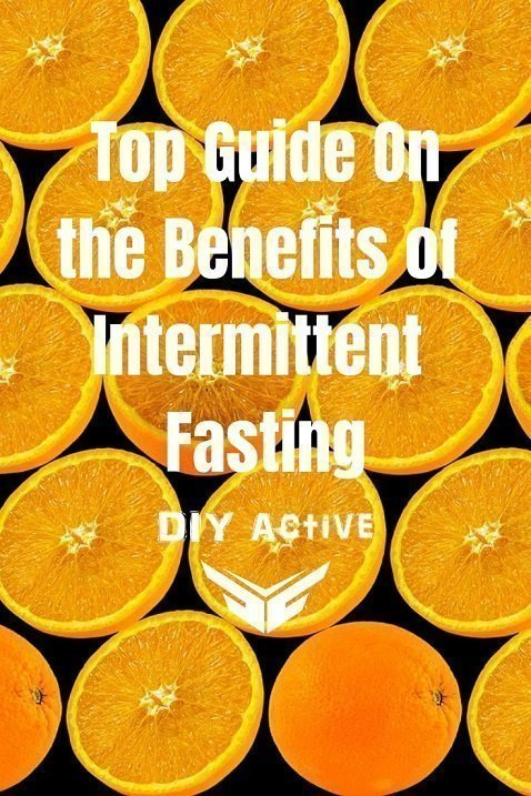 Top Guide On the Benefits of Intermittent Fasting