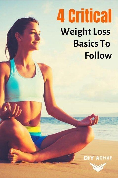 4 Critical Weight Loss Basics To Follow