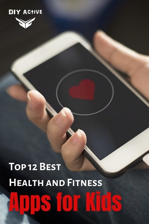 Top 12 Best Health and Fitness Apps for Kids