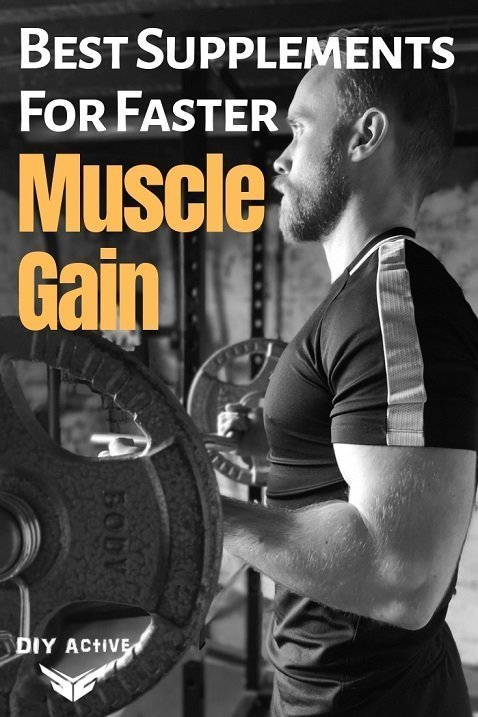Best Supplements For Faster Muscle Gain