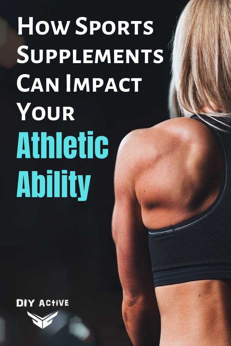 How Sports Supplements Can Impact Your Athletic Ability Today