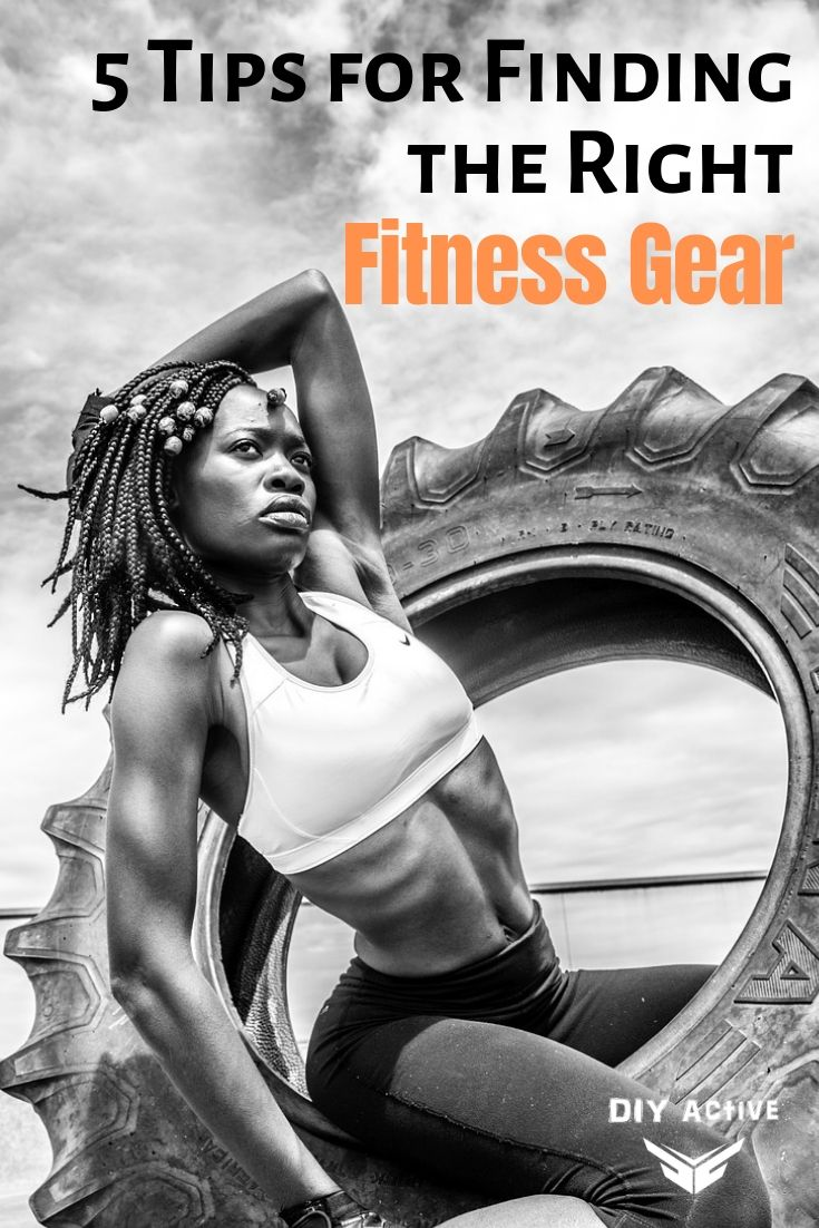 5 Tips for Finding the Right Fitness Gear Starting Today