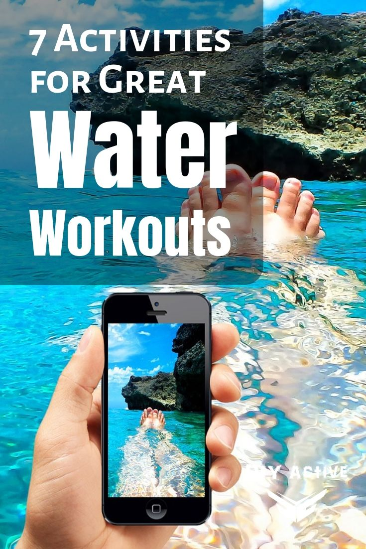 7 Activities for Great Water Workouts You Can Try