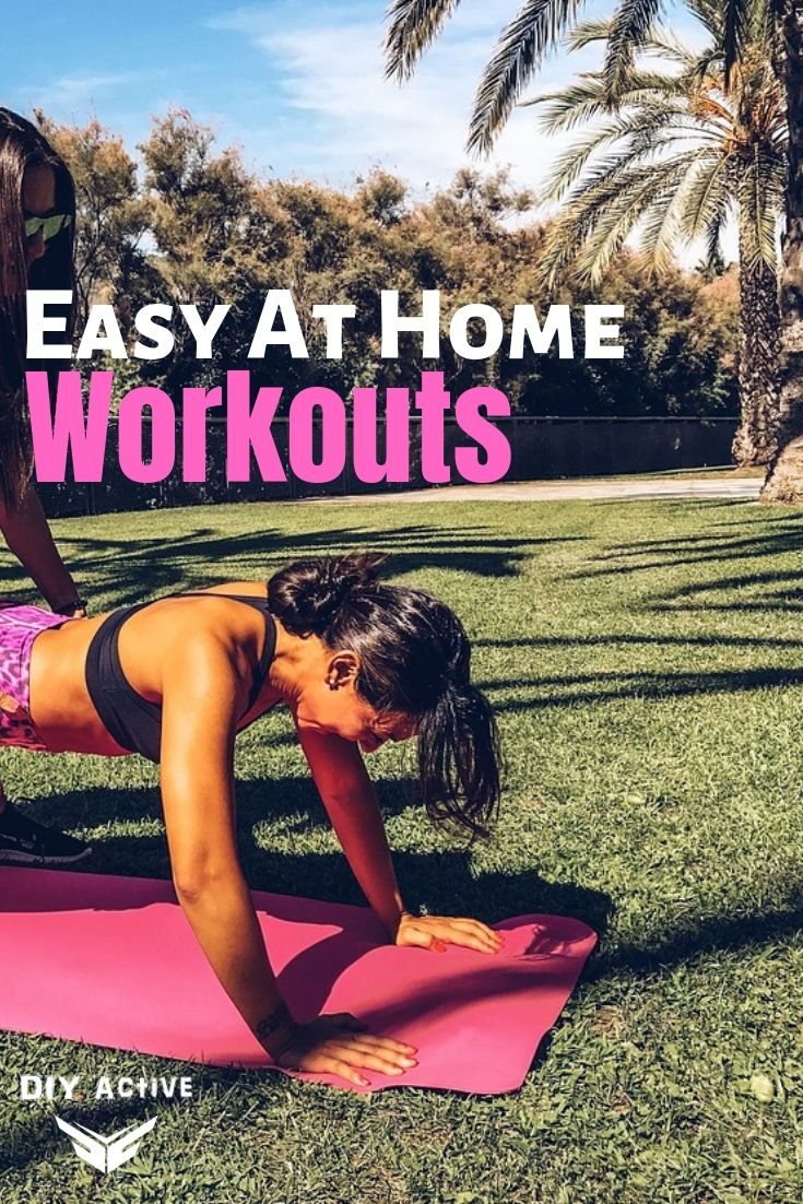 Easy At Home Workouts to Try Today At Home