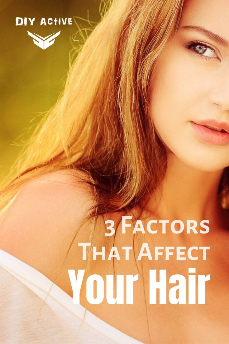 Nutrition and Hair 3 Factors That Affect Your Hair Starting Today