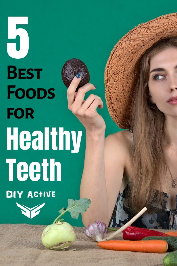 What are the Five Best Foods for Healthier Teeth Starting Today