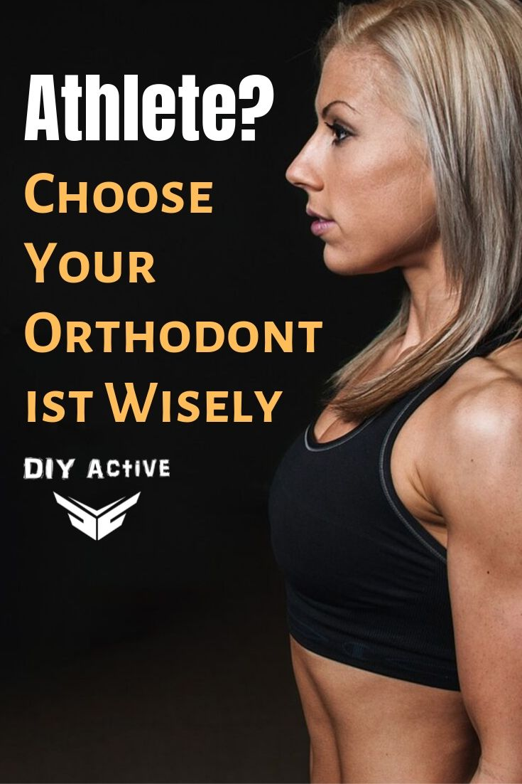 Athlete Choose Your Orthodontist Wisely Starting Today