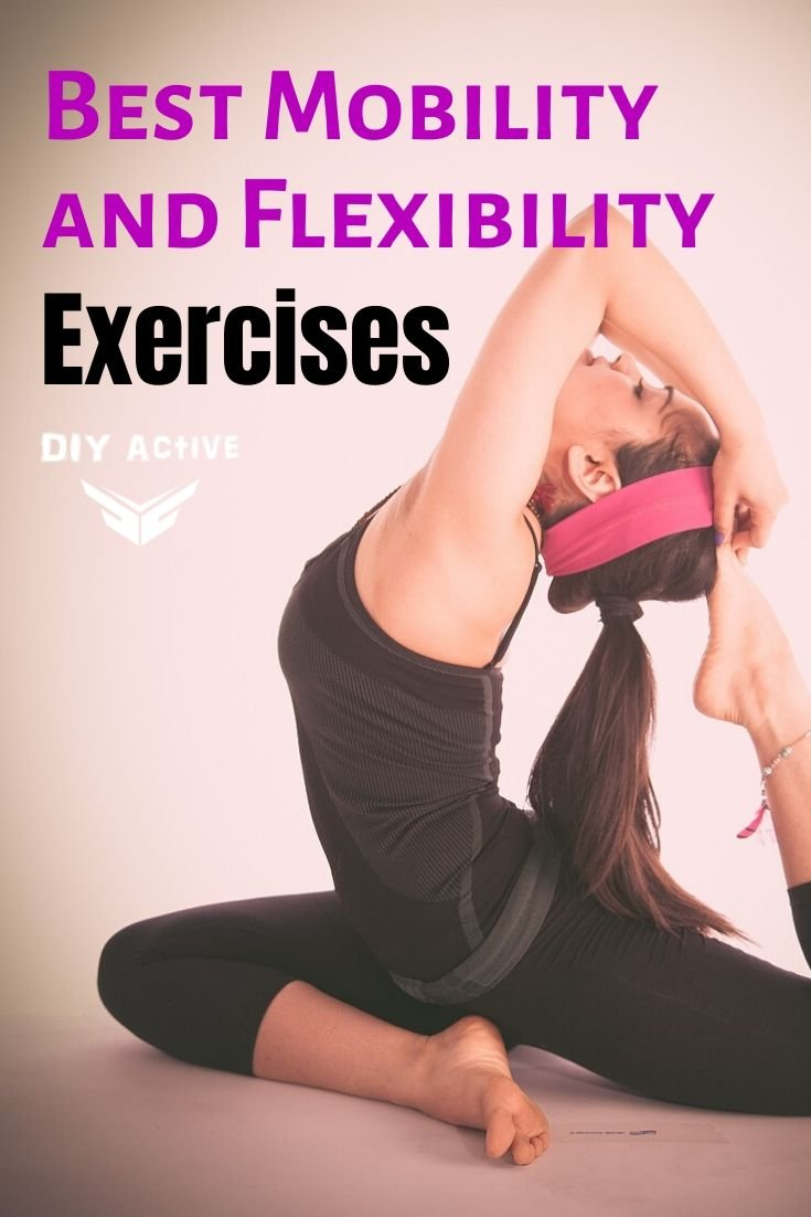 Best Mobility and Flexibility Exercises Start Today
