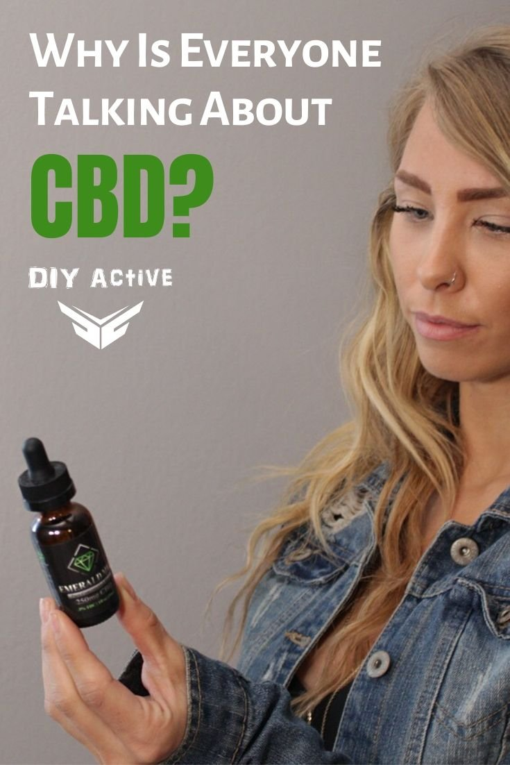 Why Is Everyone Talking About CBD Oil