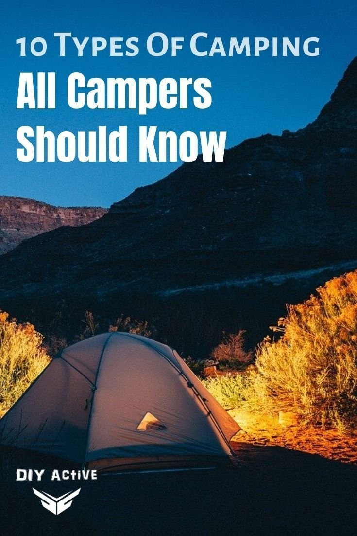 10 Types Of Camping All Campers should know