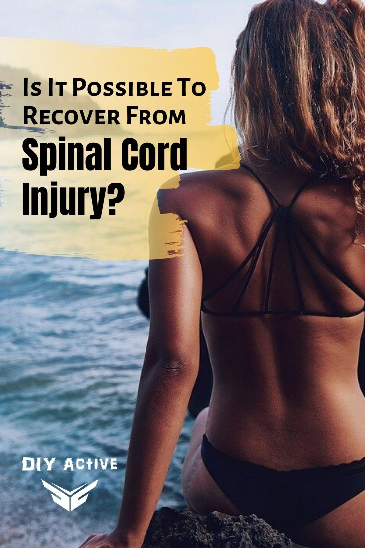 Is It Possible To Recover From Spinal Cord Injury