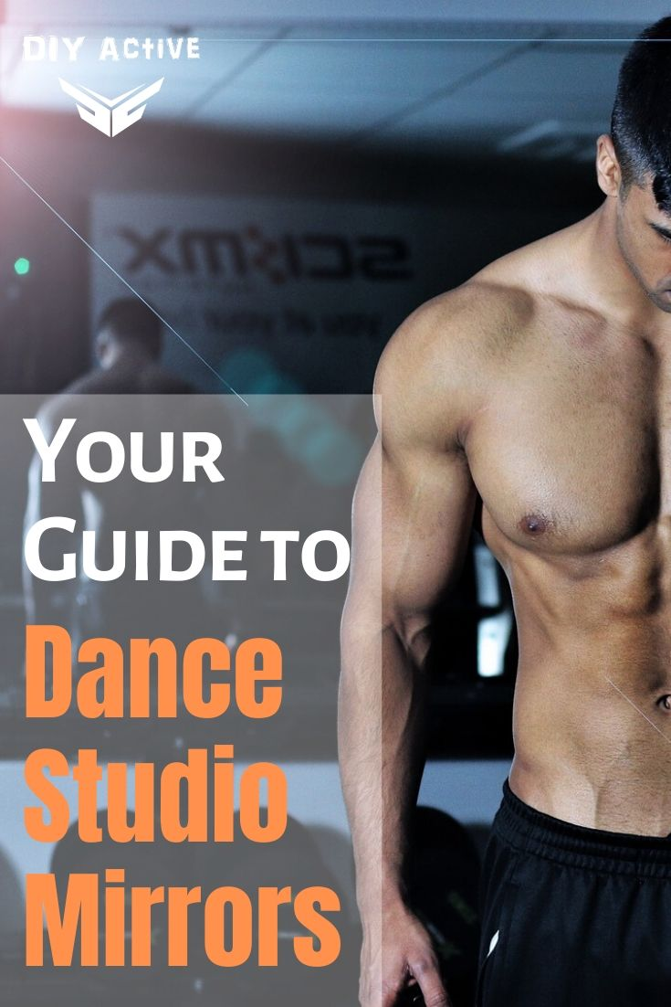 Your Ultimate Guide to Dance Studio Mirrors