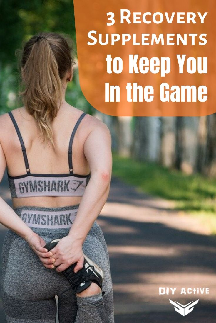 3 Recovery Supplements to Keep You In the Game