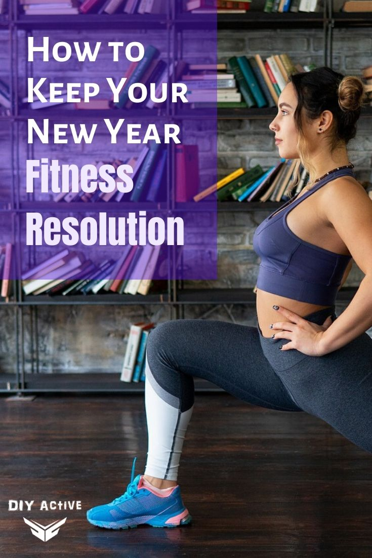 How to Keep Your New Year Fitness Resolution starting Today