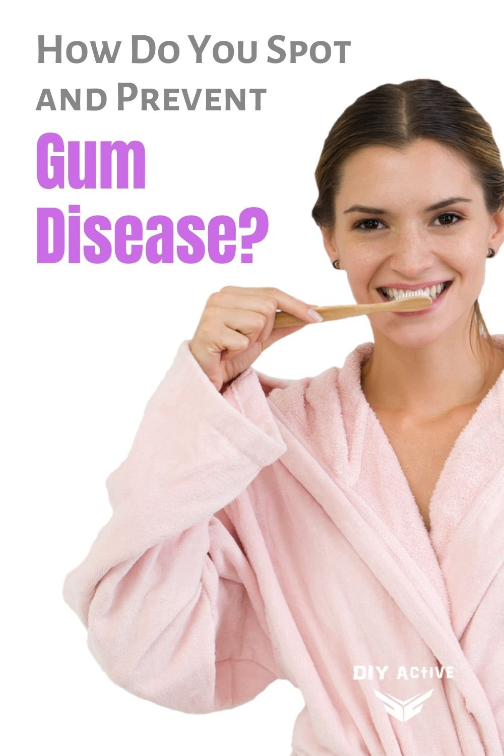 How to Spot and Prevent Gum Disease