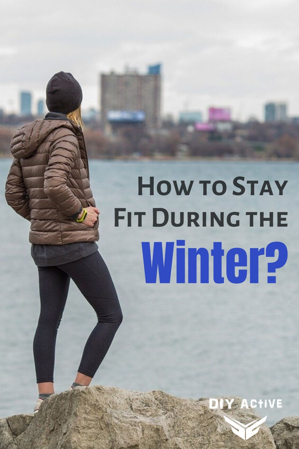 How to Stay Fit During the Winter