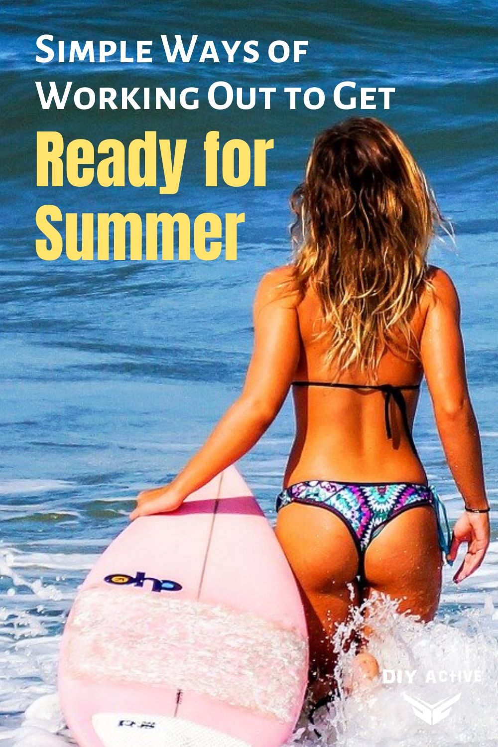Simple Ways of Working Out to Get Ready for Summer