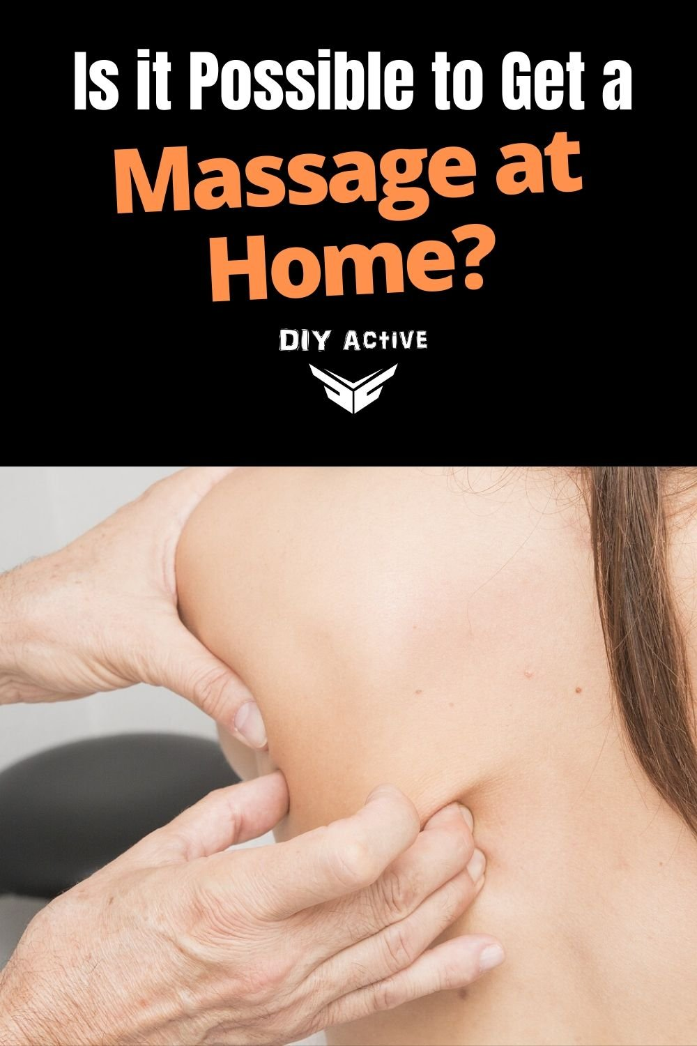 Is it Possible to Get a Massage at Home Today