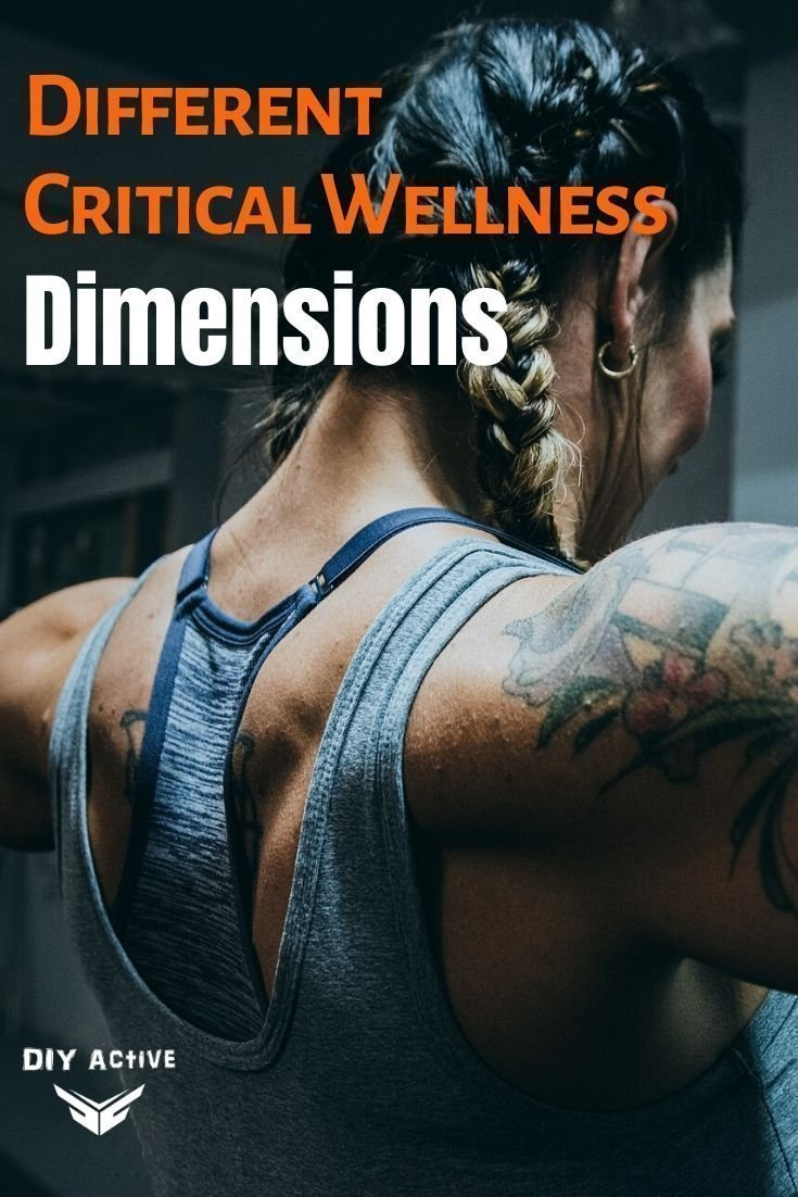 Tips for Understanding Different Critical Wellness Dimensions