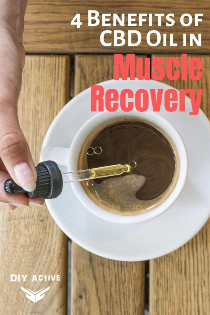 4 Benefits of CBD Oil in Muscle Recovery Today