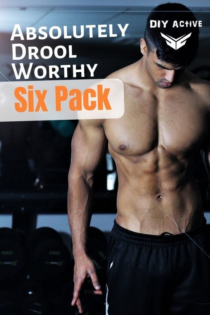 Tips for an Absolutely Drool-Worthy Six Pack