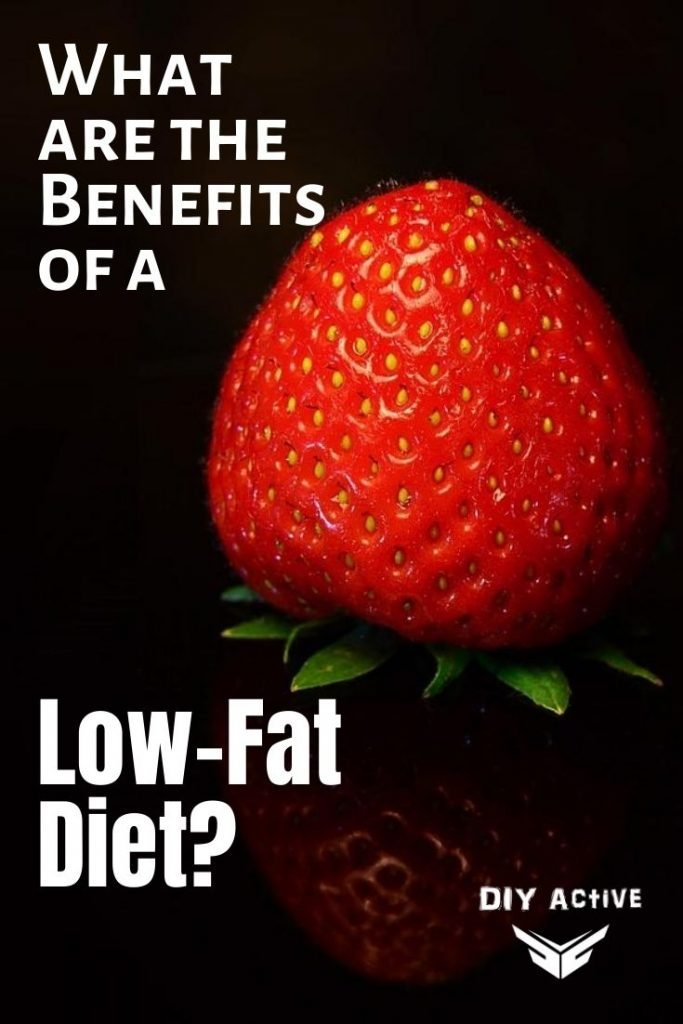 What are the Benefits of a Low-Fat Diet Find Out Here
