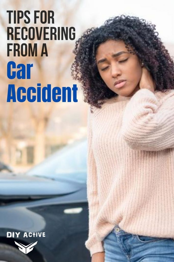 Tips for Recovering From a Car Accident Today