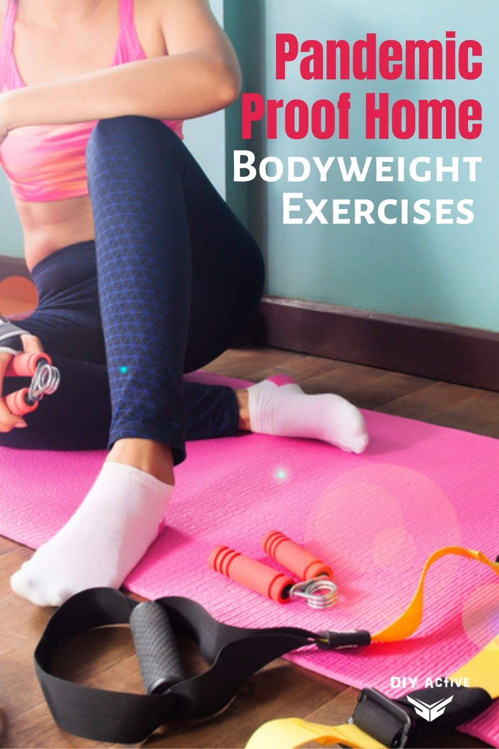 Great Bodyweight Exercises to Do During The Pandemic