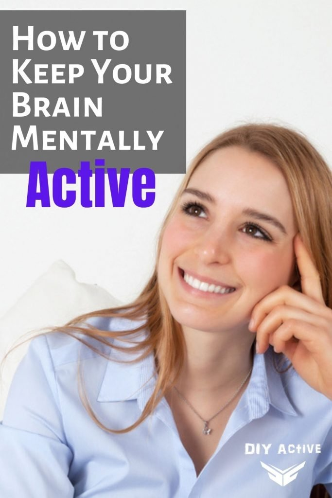 How to Keep Your Brain Mentally Active