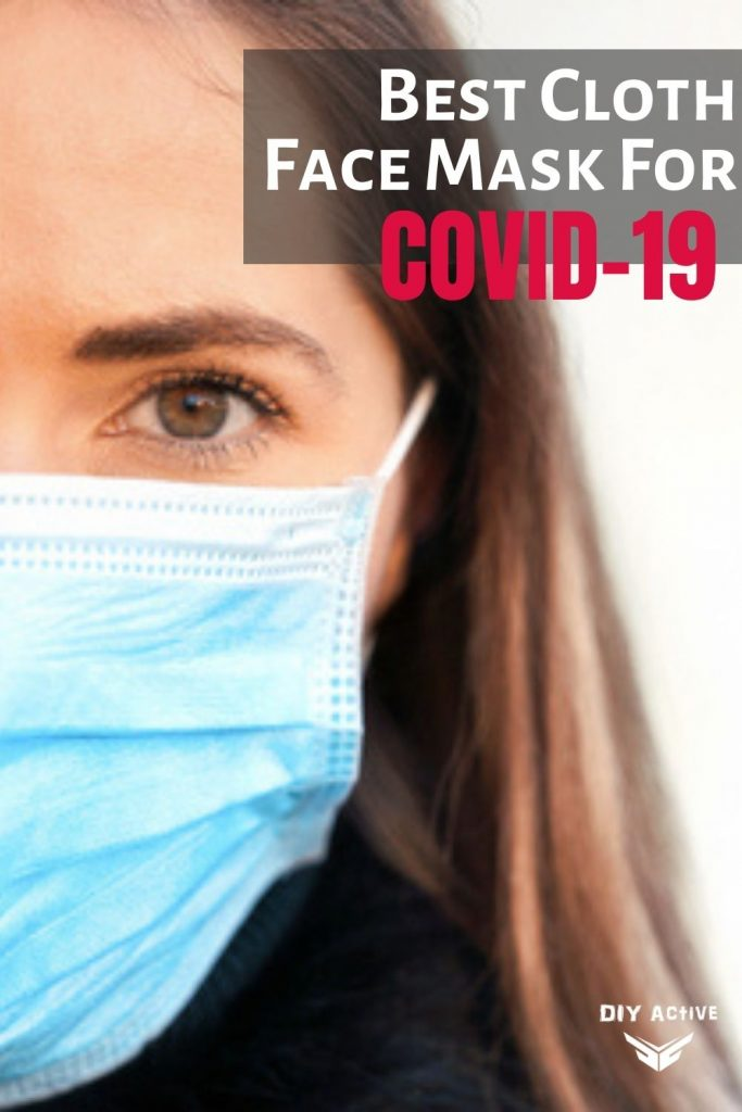 User's Guide: The Best Cloth Face Mask For Covid-19
