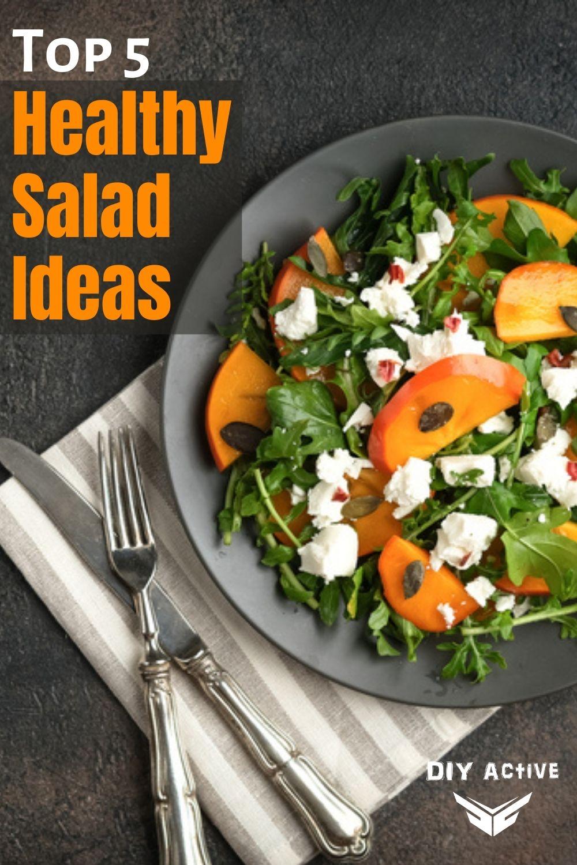Top 5 Healthy Salad Ideas