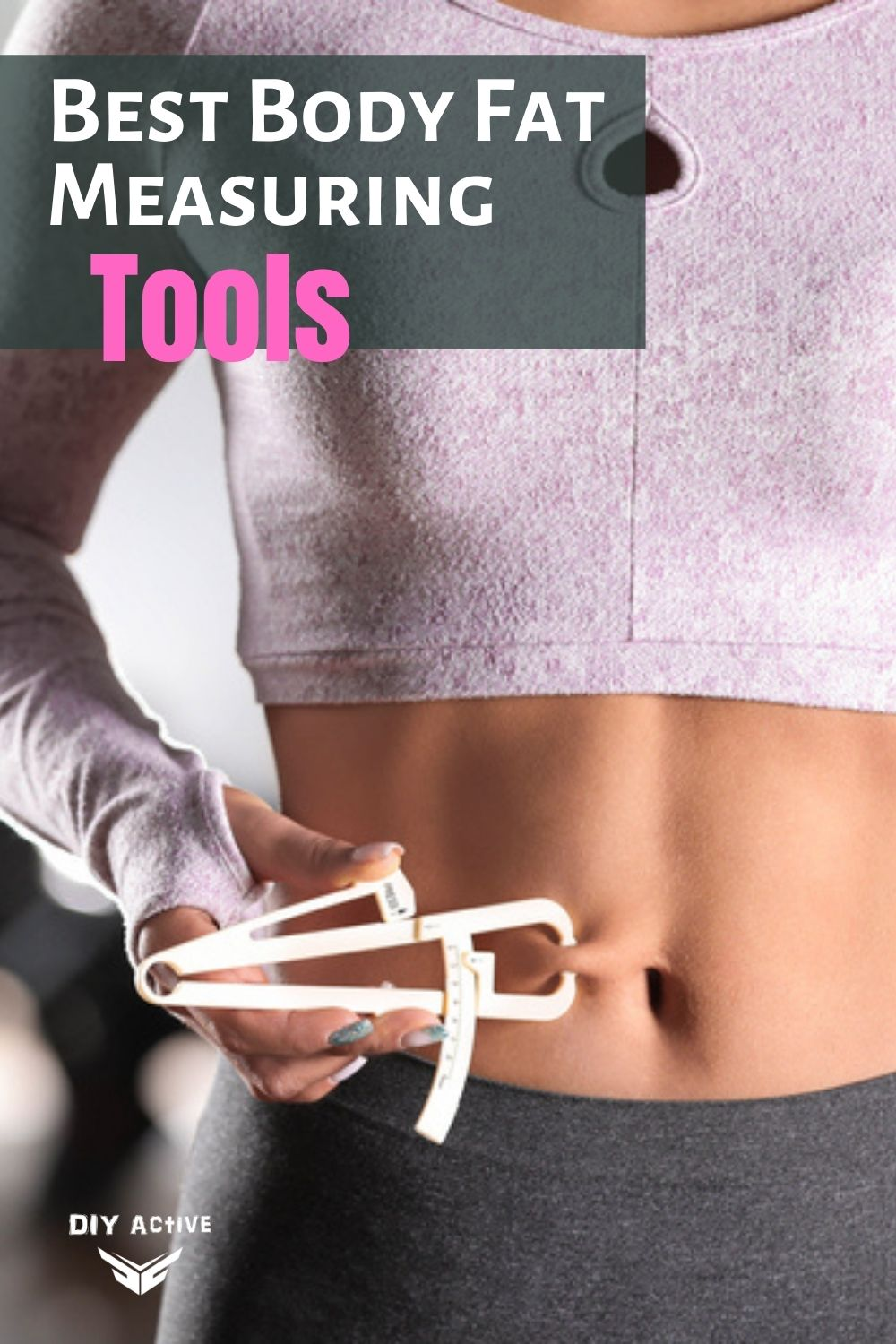 How You Measure: Best Body Composition Tools