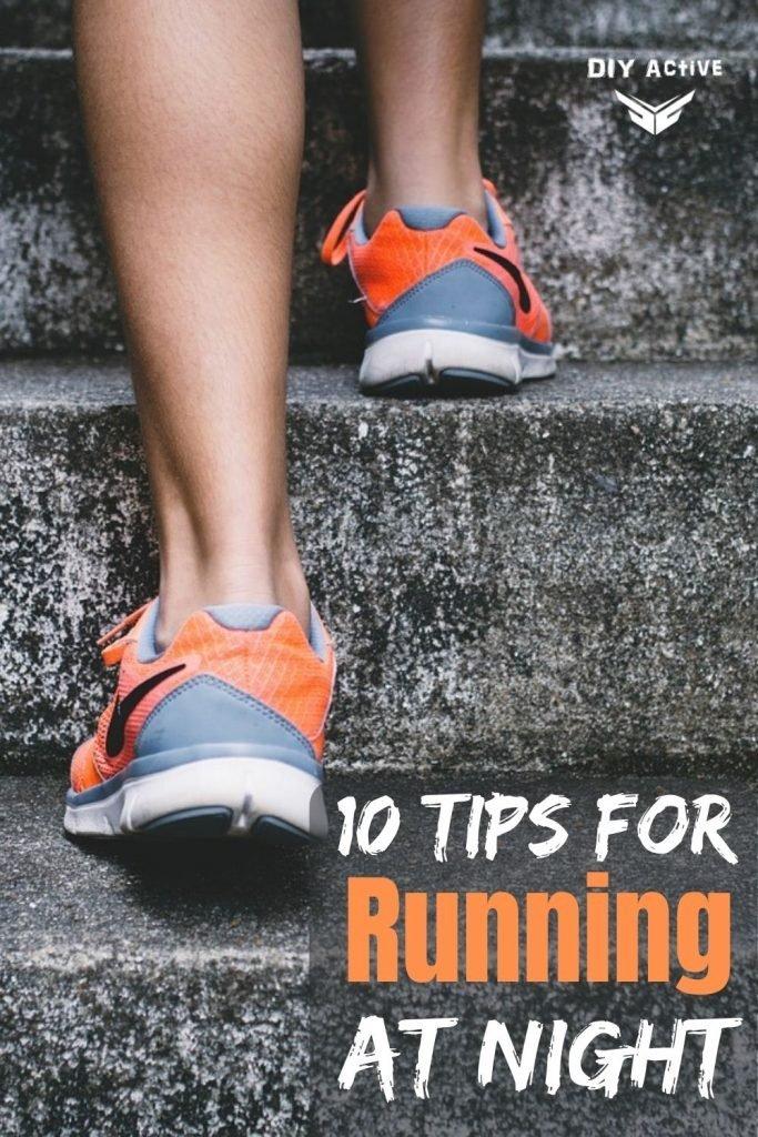 10 Tips for Running at Night