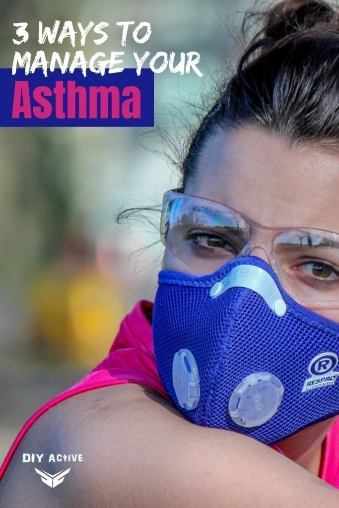 3 Ways to Manage Your Asthma
