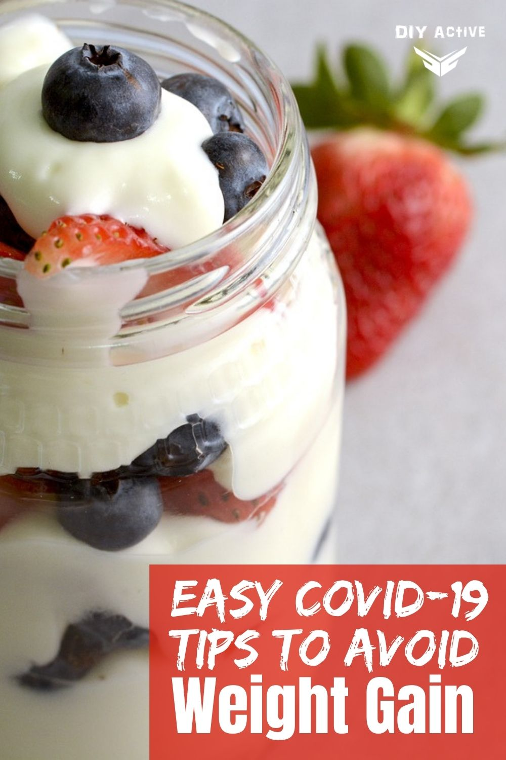 Easy COVID-19 Nutrition Tips to Avoid Weight Gain